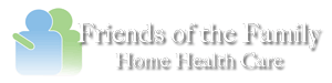 Friends Of The Family Home Health Care, LLC