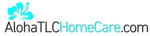 Company Logo for Aloha Tlc Home Care