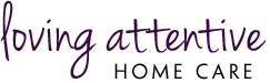 Loving Attentive Home Care