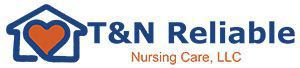Company Logo for T & N Reliable Nursing Care