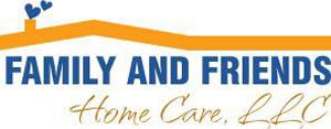 Company Logo for Family & Friends Home Care, Llc